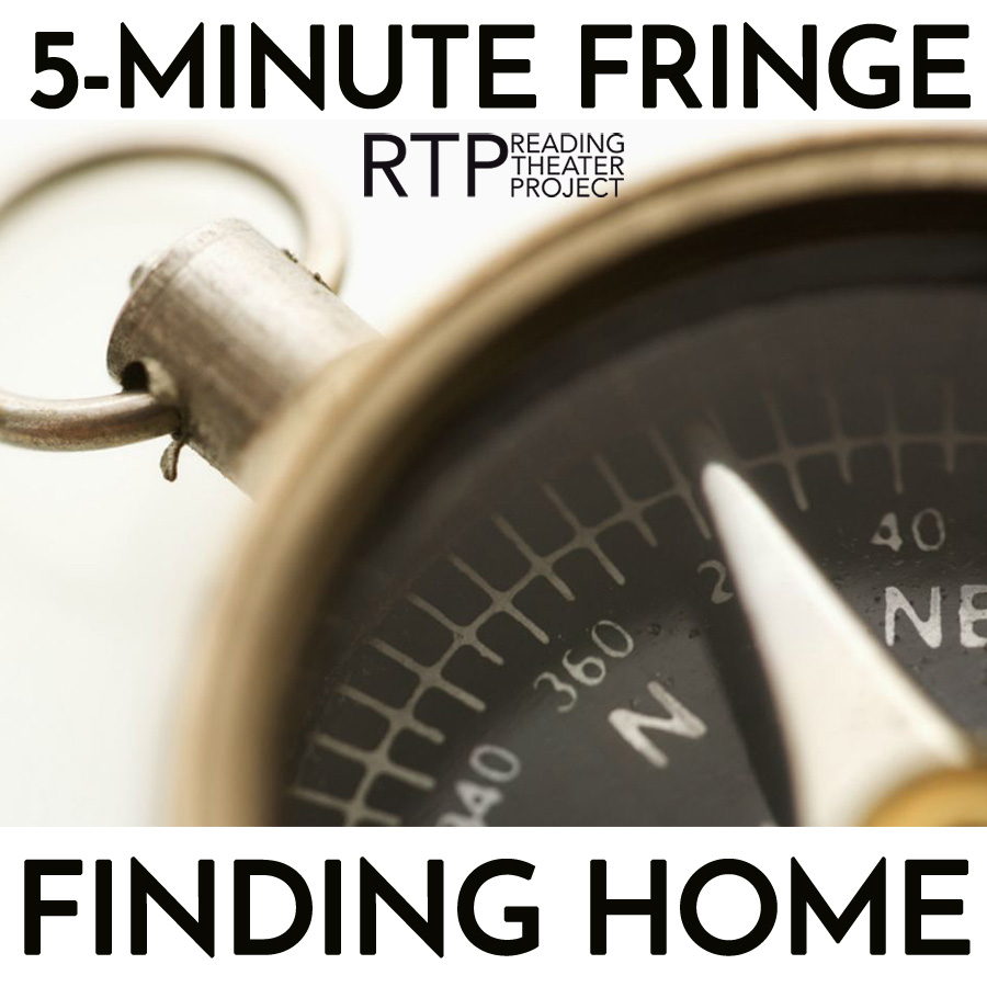 5-Minute Fringe: Finding Home